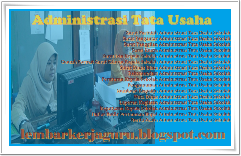 Format Administrasi Tata Usaha Terlegkap Di Web Lembar Kerja Guru Perangkat Administrasi Guru